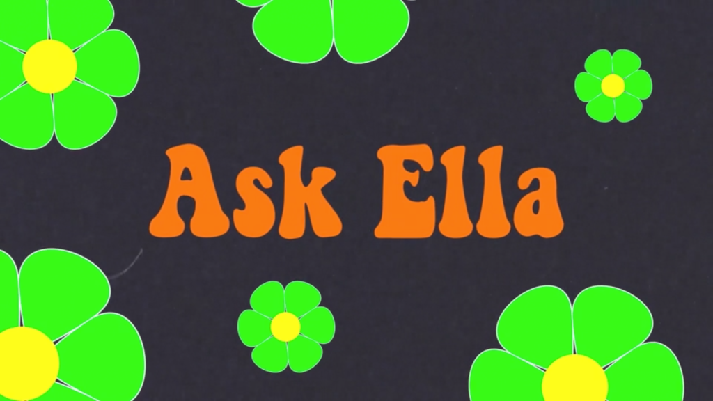 Ask ella with floral background
